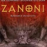 Zanoni Una novela Ocultista o El Secreto de los Iniciados