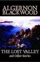 El Valle Perdido Algernon Blackwood