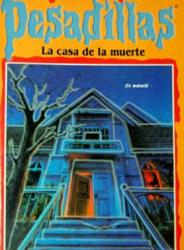 La Casa de la Muerte-Escalofríos Cuentos de Terror