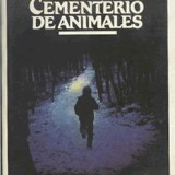 Cementerio de Animales - Stepheng King - El Castillo del Terror