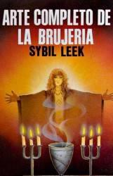 El Arte Completo de la Brujería - Diez Libros de Brujas