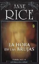 Las Brujas de Mayfair - La Hora de las Brujas - Anne Rice